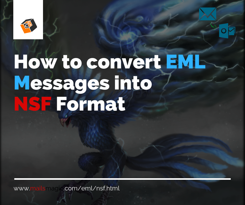How to Convert EML Messages Into NSF For